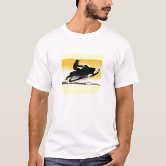 Justification for a higher education Snowmobile T T-Shirt