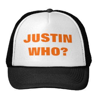 JUSTIN WHO? CAP