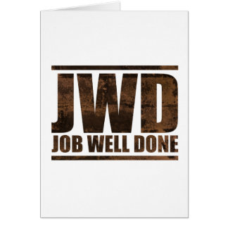 JWD Job Well Done - Wash Design Greeting Card