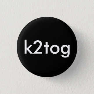 k2tog 3 cm round badge