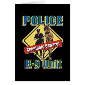 K9 Criminals Beware Greeting Card