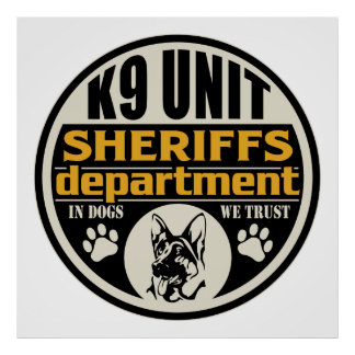 K9 Unit Sheriff's Department Poster