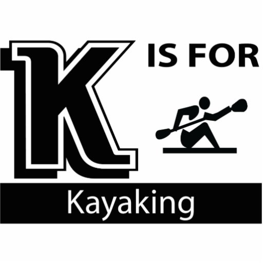 K Is For Kayaking Cut Outs