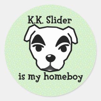 K.K. Slider ice my homeboy stings Round Sticker