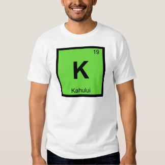 K - Kahului Maui Hawaii Chemistry Periodic Table T Shirts