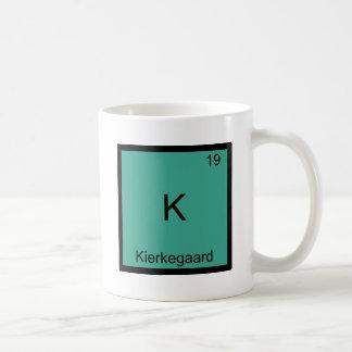 K - Kierkegaard Funny Chemistry Element Symbol Tee Coffee Mug