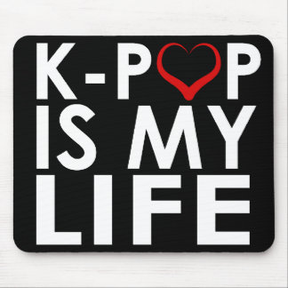 K-POP IS MY LIFE ♡ MOUSE PAD