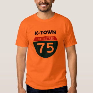 K-Town Knoxville Tennessee I-75 Interstate Sign T Shirts