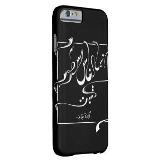 Kahlil Gibran Poem- إنما الناس سطور- أعطني الناي Barely There iPhone 6 Case