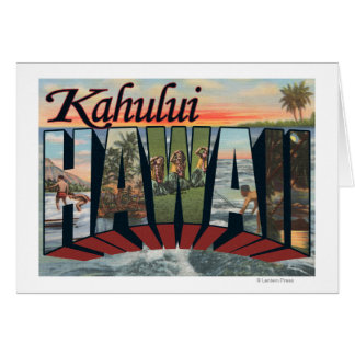 Kahului, Hawaii - Large Letter Scenes Card