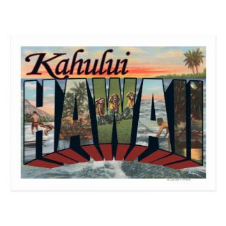 Kahului, Hawaii - Large Letter Scenes Postcard