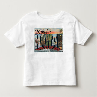 Kahului, Hawaii - Large Letter Scenes Toddler T-Shirt