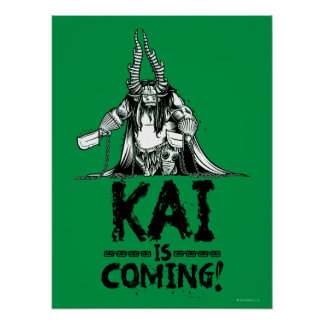 Kai is Coming! Poster