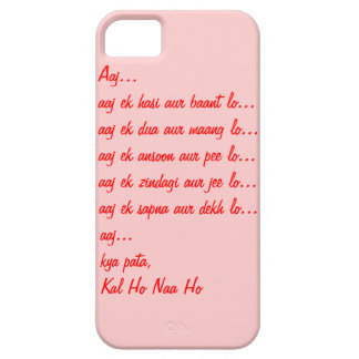 Kal Ho Naa Ho Quote iPhone 5S Case iPhone 5 Cover
