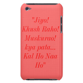 Kal Ho Naa Ho Quote iPod Touch 4G Case