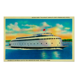 Kalakala Ferry, World's First Streamlined Poster