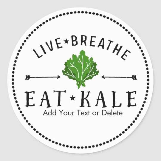 Kale Love Live Breathe Eat Kale Custom Classic