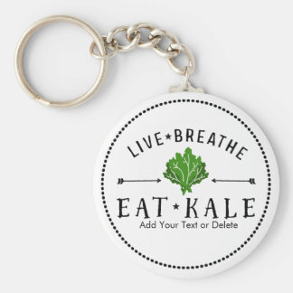 Kale Vegetarian Live Breathe Eat Kale Custom Basic Round Button Key Ring