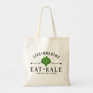 Kale Vegetarian Live Breathe Eat Kale Custom Budget Tote Bag