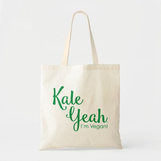 Kale Yeah I'm Vegan Budget Tote Bag
