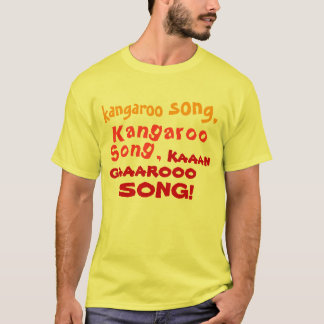 Kangaroo Song! T-Shirt