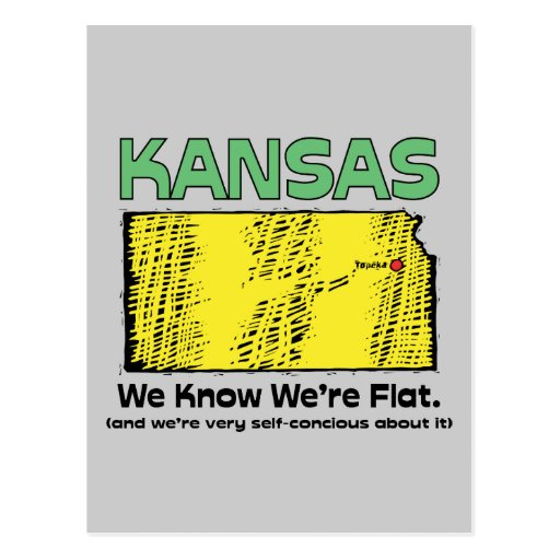 Kansas KS Motto ~ We Know We're Flat Postcard