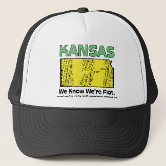 Kansas KS Motto ~ We Know We're Flat Trucker Hat
