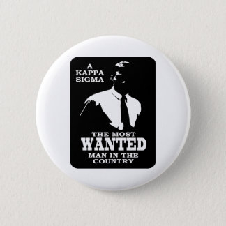 Kappa Sigma - The Most Wanted 6 Cm Round Badge