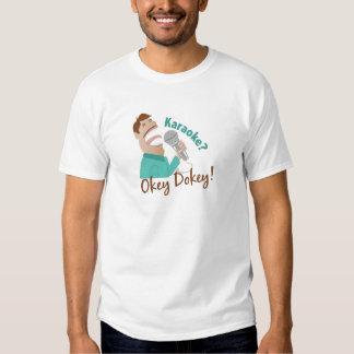 Karaoke Okey Dokey Tee Shirts