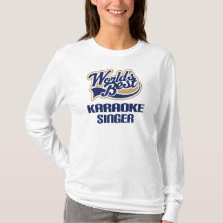Karaoke Singer Gift (Worlds Best) T-Shirt