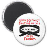 KARATE Black Belt Like My Daddy 1 Magnets