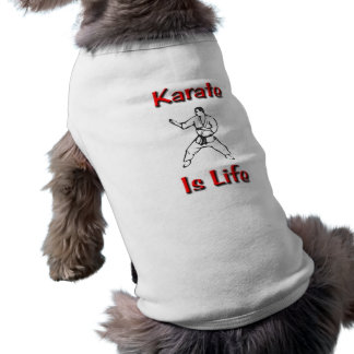 Karate Is Life Sleeveless Dog Shirt