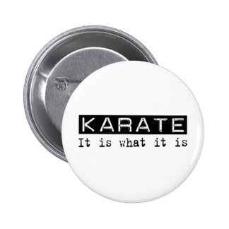 Karate It Is 6 Cm Round Badge