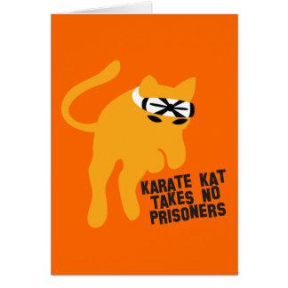 Karate KAT (cat) takes no prisoners Greeting Card