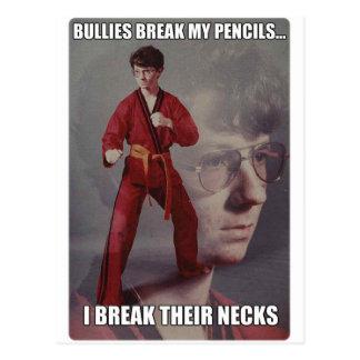 Karate Kyle meme Bullies break my pencils Post Card