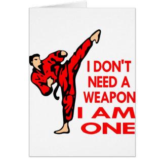 Karate, MMA, I AM A Weapon Greeting Card