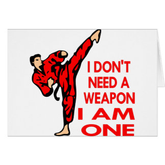 Karate, MMA, I AM A Weapon Greeting Card