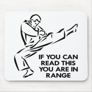 Karate, MMA, You ARE In Range Mouse Mat