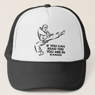 Karate, MMA, You ARE In Range Trucker Hat