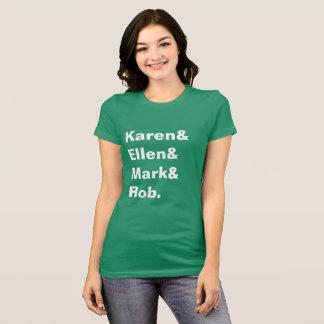 Karen&Ellen&Mark&Rob Women's Tee