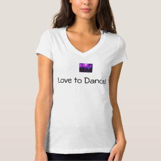 Karen style Love to Dance w/logo T shirt