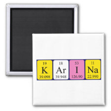 Magnet featuring the name Karina spelled out in symbols of the chemical elements
