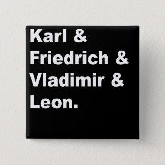 Karl & Friedrich & Vladimir & Leon 15 Cm Square Badge