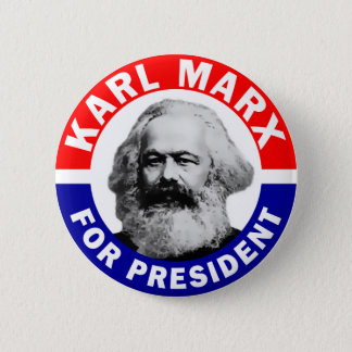 Karl Marx For President 6 Cm Round Badge