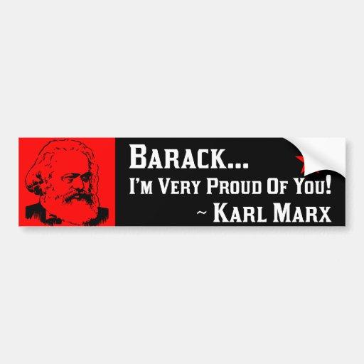 Karl Marx: Proud Of Barack! Car Bumper Sticker