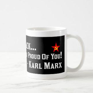 Karl Marx: Proud Of Barack! Mug