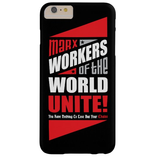 Karl Marx Workers of the World Unite Barely