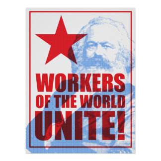 Karl Marx Workers of the World Unite! Portrait Poster