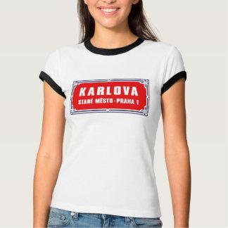 Karlova, Prague, Czech Street Sign T-Shirt