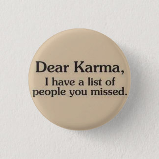 Karma Button Pin